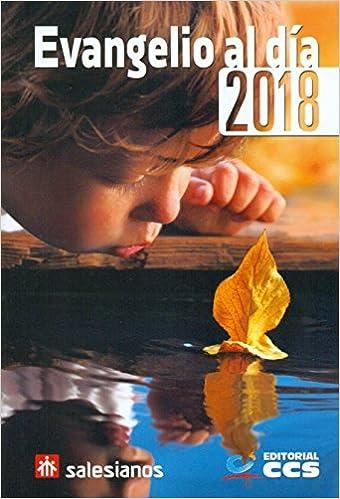 Evangelio al día 2018 (Varios de religión): Amazon.es: Equipo de Pastoral Juvenil Salesianos: Libros