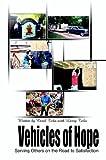 Vehicles of Hope, Carol Tebo, 1403389535