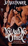 You and No Other, Jo-Ann Power, 0671897047