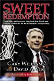 Sweet Redemption, Gary Williams and David A. Vise, 1582615942