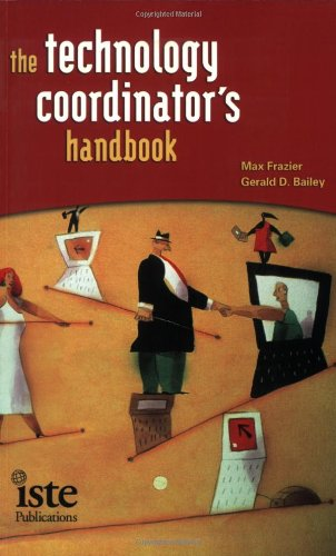 The Technology Coordinator's Handbook