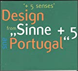 img - for +5 Senses Design from Portugal (Sinne +5 Design Aus Portugal) book / textbook / text book
