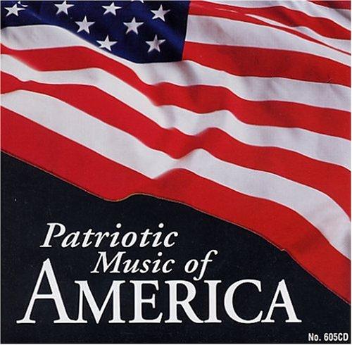Patriotic Band - Patriotic Music of America