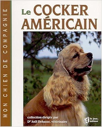 Livre gratuits en ligne Le cocker américain epub pdf