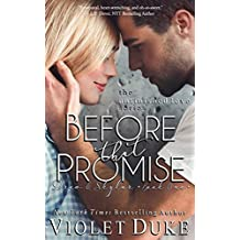 Before That Promise: Drew & Skylar, Book One of Two (Unfinished Love series, 3)
