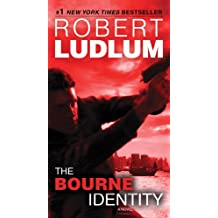 The Bourne Identity: Jason Bourne Book #1 (Jason Bourne Series)