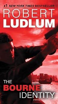 The Bourne Identity: Jason Bourne Book #1 (Jason Bourne Series) by [Ludlum, Robert]