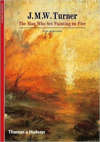J M W Turner The Man Who Set Painting On Fire New Horizons Amazoncouk Olivier Meslay 9780500301180 Books
