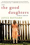 Front cover for the book The Good Daughters by Joyce Maynard