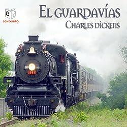 El Guardavias [The Signal-Man]