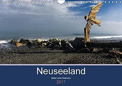 Neuseeland 2017 - Bilder einer Radreise (Wandkalender 2017 DIN A4 quer)