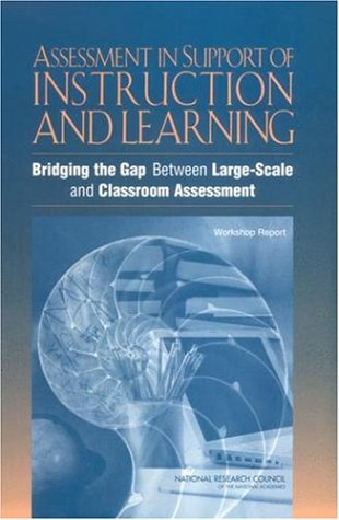 Download Assessment in Support of Instruction and Learning: Bridging the Gap Between Large-Scale and Classroom Assessment: Workshop Report ebook