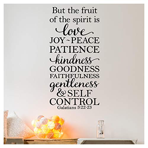 But the Fruit of the Spirit is Love, Joy, Peace, Patience, Kindness, Goodness, Faithfulness...Galatians 5:22-23 Vinyl Lettering Wall Decal Sticker (42