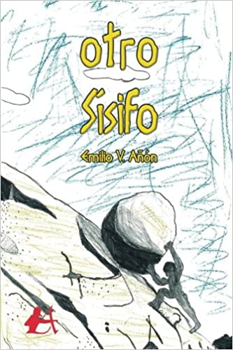 Otro sísifo (Spanish Edition): Emilio V. Añón: 9788417362423: Amazon.com: Books