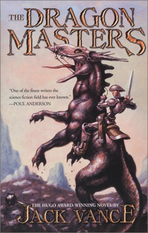 The Dragon Masters: The Definitive Edition Of The  Hugo - Award Winning Novel (Hugo Award Winning Books)