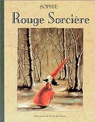 Rouge sorcière par  Sophie