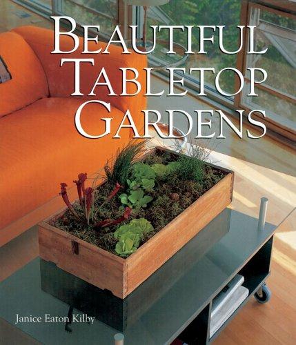 Beautiful Tabletop Gardens pdf