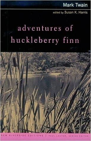 Amazon adventures of huckleberry finn new riverside editions adventures of huckleberry finn new riverside editions 1st edition fandeluxe Choice Image