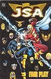 JSA: Fair Play - Book 4 (Jsa (Justice Society of America))