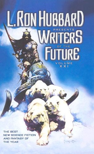 Writers of the Future: 21 L. Ron Hubbard Presents Writers of ...
