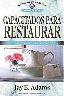 Amazon capacitado para orientar spanish edition capacitados para restaurar consejera curso de formacion ministerial spanish edition fandeluxe Gallery