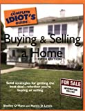 The Complete Idiot's Guide to Buying and Selling a Home, 5E