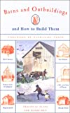 img - for Barns and Outbuildings: And How to Build Them book / textbook / text book