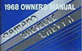 1968 CHEVROLET CAMARO OWNERS INSTRUCTION & OPERATING MANUAL - Covers Camaro z 28 Z28, RS, SS, Rally Sport, Super Sport, Indy 500 Pace Car, CHEVY II, CHEVELLE - 68 GUIDE