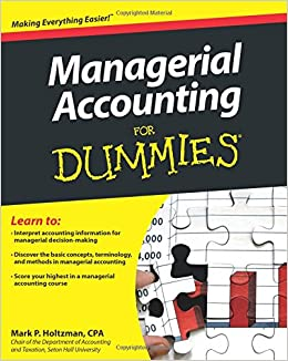 Managerial Accounting For Dummies: Mark P. Holtzman: 9781118116425 ...