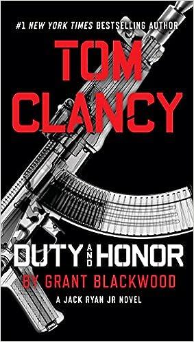 Amazon Tom Clancy Duty And Honor A Jack Ryan Jr Novel 9781101988824 Grant Blackwood Books