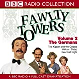 img - for Fawlty Towers: Kipper and the Corpse/The Germans/Waldorf Salad/Gourmet Night v.2 (BBC Radio Collection) (Vol 2) book / textbook / text book