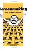 img - for Screenmaking for Screen Printers by Mark Goodridge (1996-03-01) book / textbook / text book