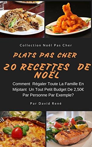 Amazon Com Plats Pas Cher 20 Recettes De Noel Comment