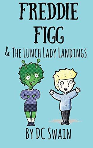 Freddie Figg & The Lunch Lady Landings (Volume 4) -