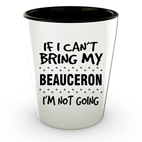 Beauceron Shot Glass - Beauceron Gifts - Unique Shot Glass, Coffee Cup (Costume Beauceron)