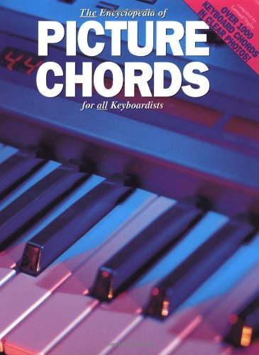 - The Encyclopedia Of Picture Chords For Keyboard
