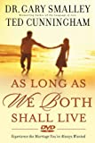 As Long as We Both Shall Live DVD: Experiencing the Marriage You've Always Wanted