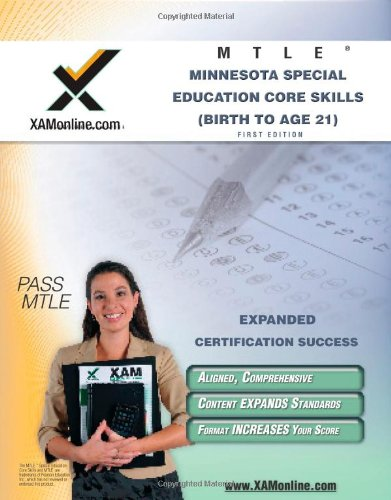 MTLE Minnesota Special Education Core Skills (Birth to Age 21) Teacher Certification Test Prep Study Guide