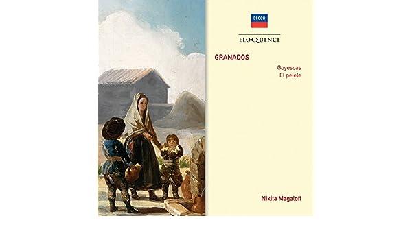 Granados: Goyescas - Suite - 3. El Fandango del Candil de Nikita Magaloff en Amazon Music - Amazon.es