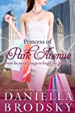 Front cover for the book Princess of Park Avenue by Daniella Brodsky