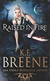 Raised in Fire (Fire and Ice Trilogy) (Volume 2)