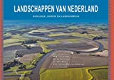 img - for Landschappen Van Nederland: Geologie, Bodem En Landgebruik (Dutch Edition) book / textbook / text book