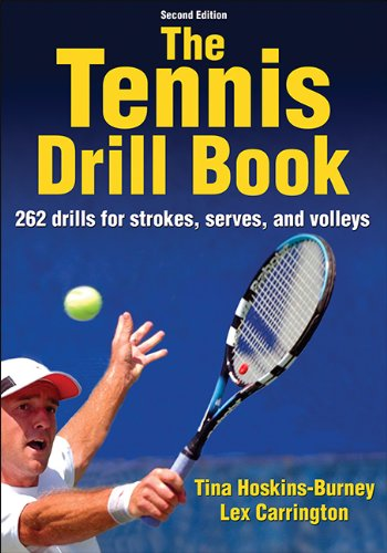 Tennis Drill Book-2nd Edition, The (Drill Book)