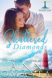 Shattered Diamonds: An addictive small-town romance series (Brunswick Bay Harbor Gems Book 1)