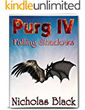 Purg IV: Falling Shadows: Purgatory Series Part 4 - Paranornal - Science Fiction - Thriller (Purg Series)