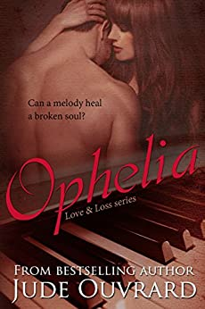 Love & Loss: Ophelia by [Ouvrard, Jude]