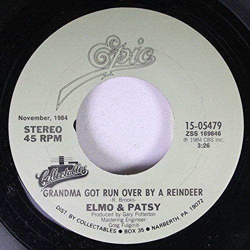 ELMO & PATSY 45 RPM GRANDMA GOT RUN OVER BY A REINDEET / PERCY, THE PUNY POINSETTIA (Elmo & Patsy Percy The Puny Poinsettia)
