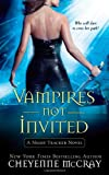 Vampires Not Invited: A Night Tracker Novel