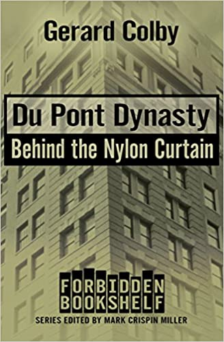 Amazon Com Du Pont Dynasty Behind The Nylon Curtain