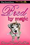 Bred by Magic (The Guardians A Voodoo Vows Tail Book 1)